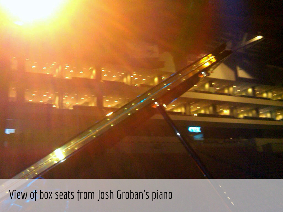 View of box seats from Josh Groban's piano